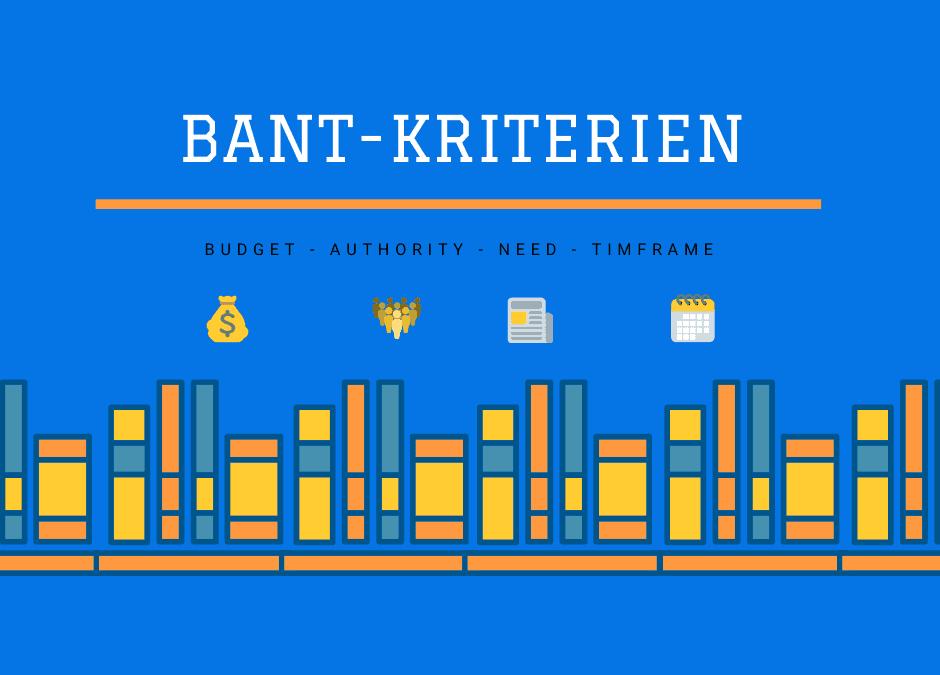 """Online-Vertriebsberatung: Titelbild für den Beitrag mit dem Namen """"BANT-Kriterien"""""""