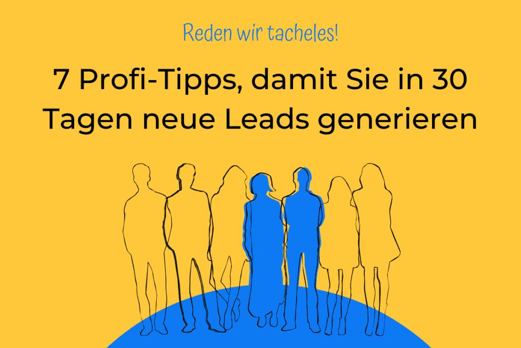 Online-Vertriebsberatung | 7 Profi-tipps Leads zu generieren