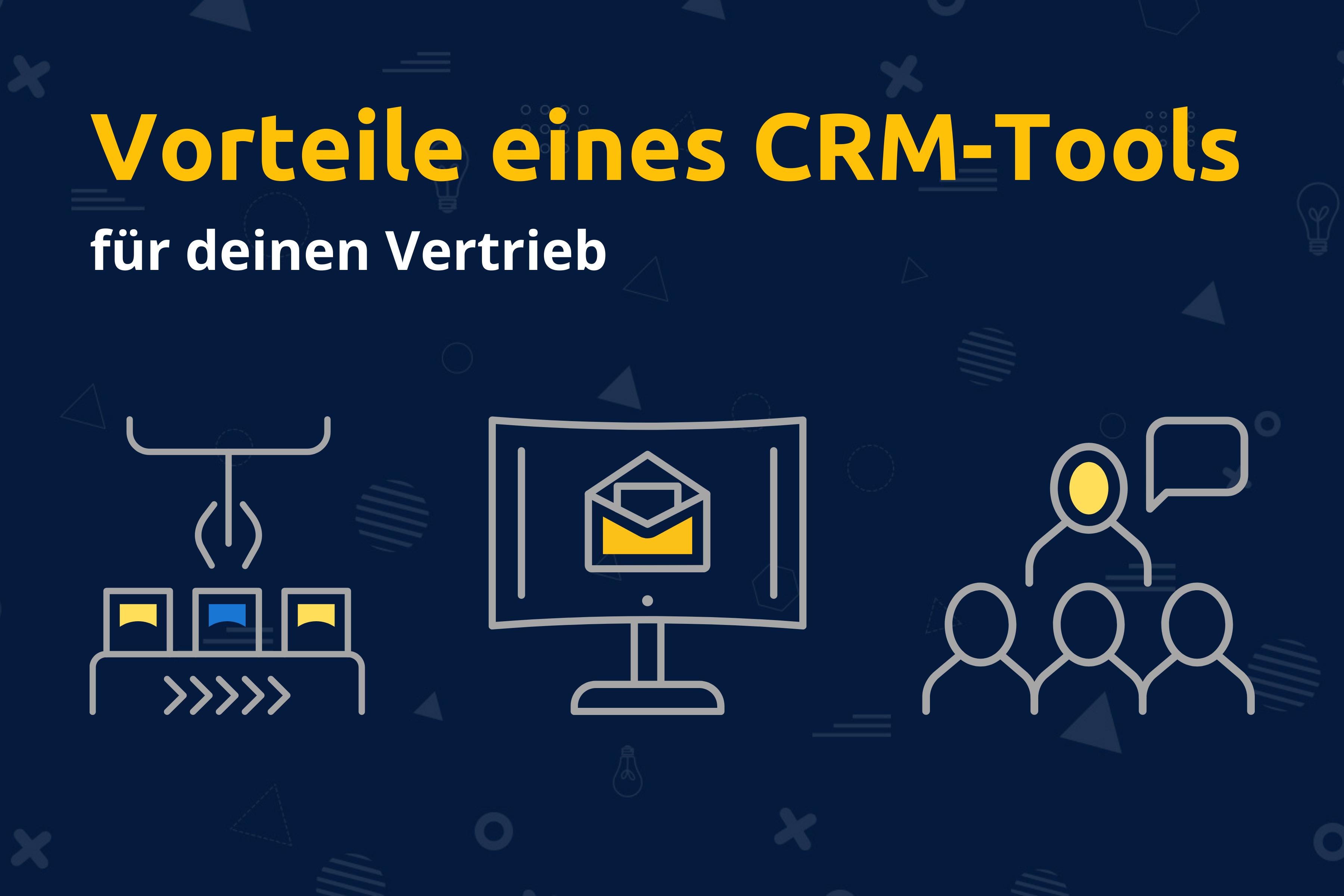 Online-Vertriebsberatung - CRM Vorteile Vertrieb