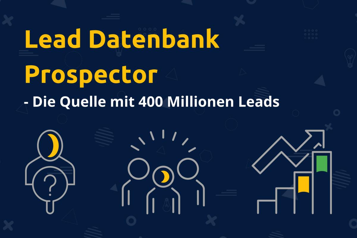 Online-Vertriebsberatung - Lead Datenbank Prospector