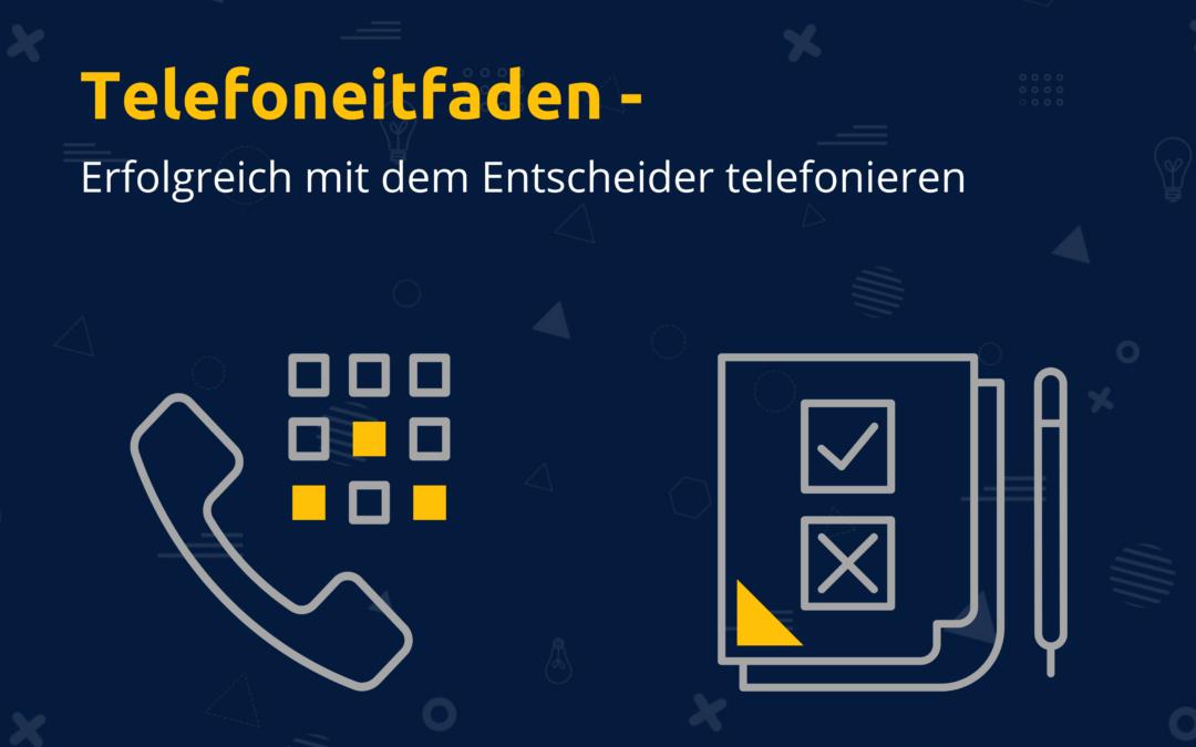 Online-Vertriebsberatung - Telefonleitfaden erstellen für die Telefonakquise
