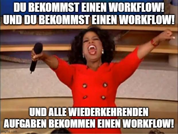 Online-Vertriebsberatung - Workflow-Meme mit Oprah Winfrey