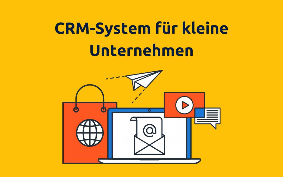 Online-Vertriebsberatung: Titelbild für Blog-Post CRM-System für kleine Unternehmen