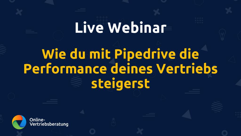 Online-Vertriebsberatung - Bild für Pipedrive Live Webinar zum Thema Vertriebsperformance steigern